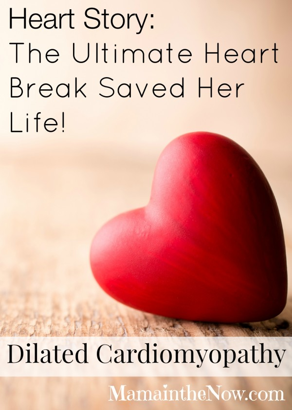 The Ultimate Heart Break Saved Her Life - Dilated Cardiomyopathy