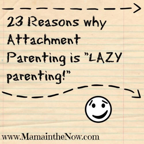 "Attachment Parenting is ""Lazy Parenting"""