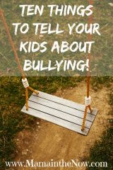 Ten Things to Tell Your Kids About Bullying!
