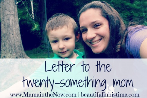 Letter to the Twenty-Something Mom