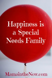 Happiness is a Special Needs Family