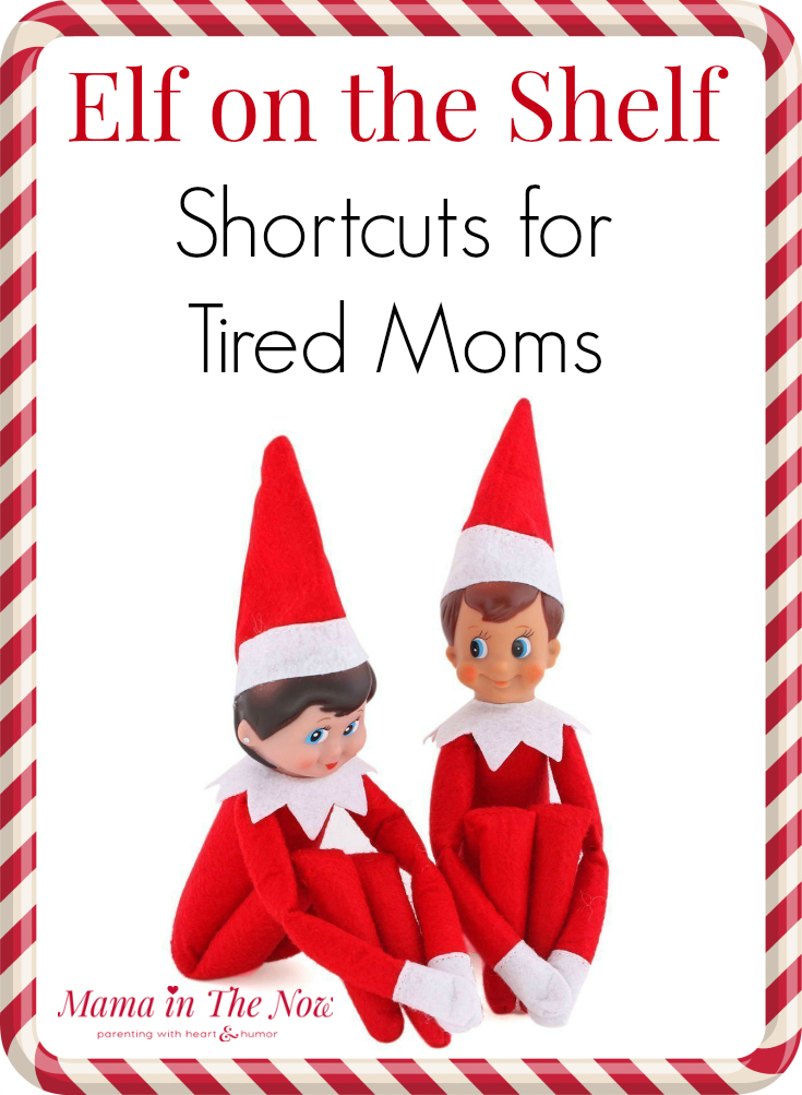Fret not my fellow Elf'ing mom, I have come to take the pressure off you with a few very simple Elf shortcuts for tired moms... like me and you!