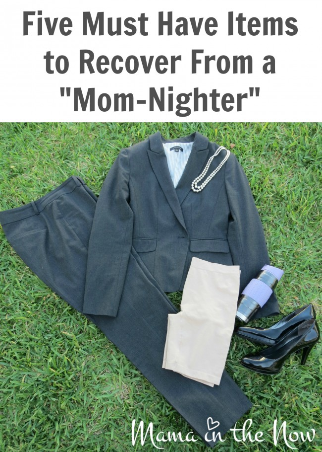 "Five Must Have Items to Recover From a ""Mom-Nighter"""