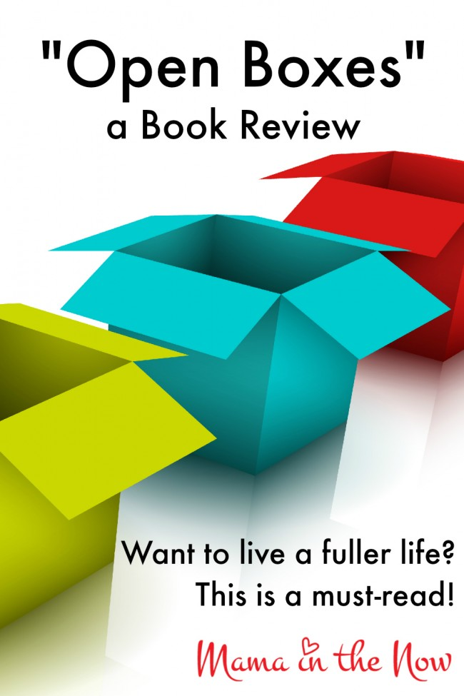 """Open Boxes"" a Book Review. Want to live a fuller life? This is a must-read!"