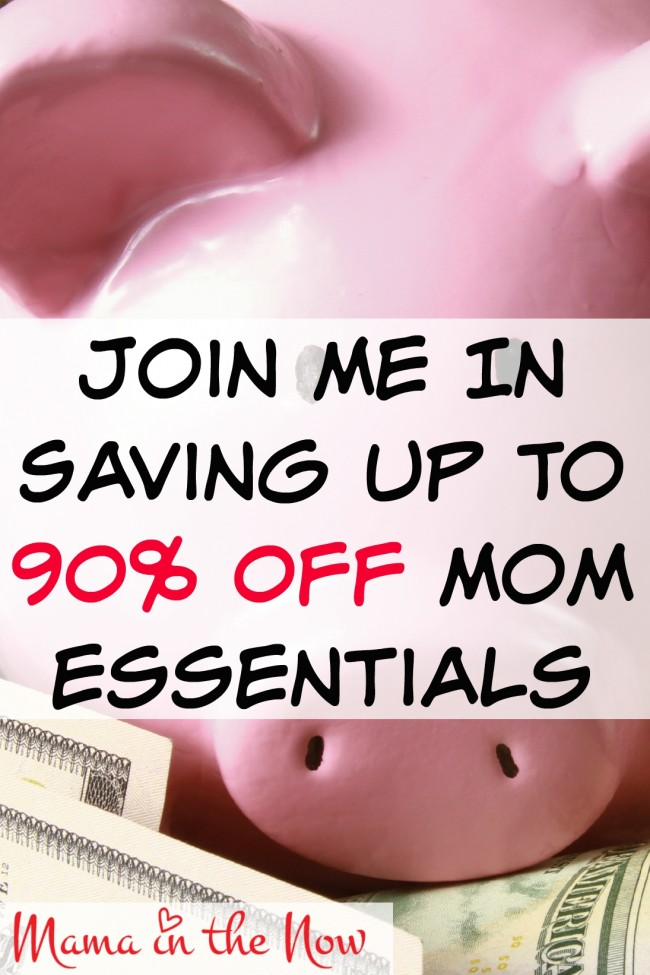 Join me in saving up to 90% off mom essentials