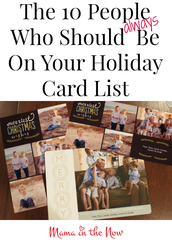 The 10 People Who Should Always be on Your Holiday/ Christmas Card List! Plus tips on how to save time and money on your holiday/ Christmas cards!