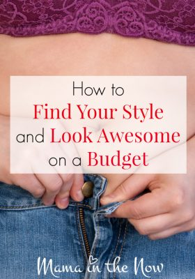 How to find your style and look awesome on a budget! Rock motherhood in comfort and with confidence, while saving money!