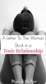 A Letter to the Woman Stuck in a Toxic Relationship