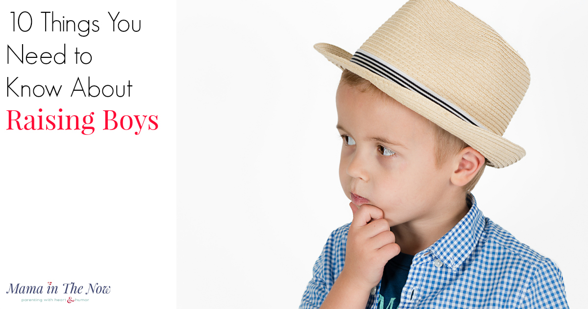 10 Things You Need To Know About Raising Boys Raising Boys