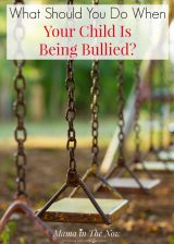 What Should You Do When Your Child Is Being Bullied?
