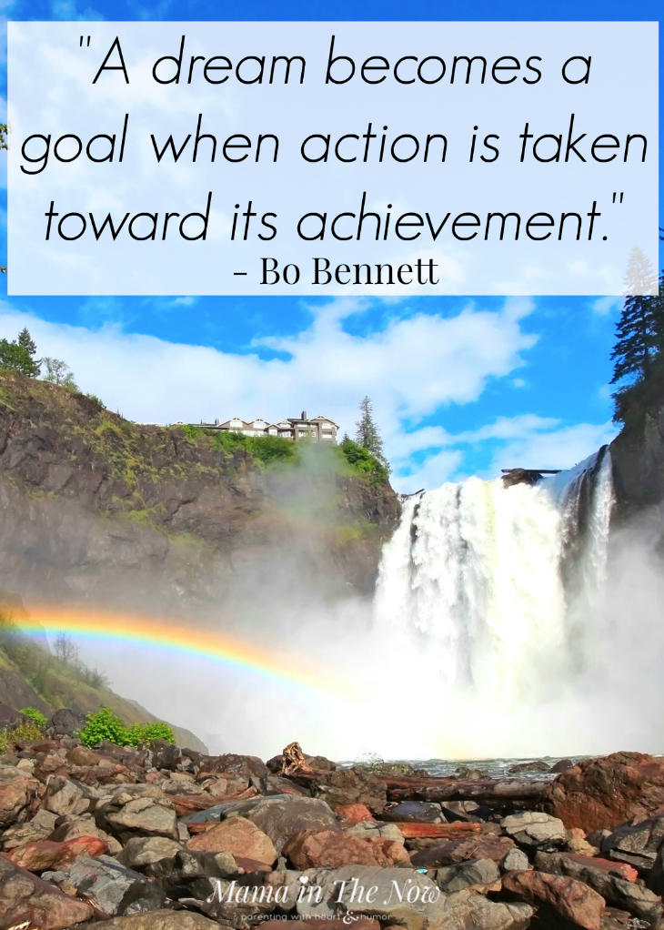 """A dream becomes a goal when action is taken toward its achievement"" - reach your goals by taking the first step."
