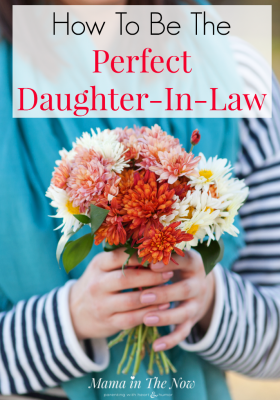 Being a daughter-in-law is not an easy task, but an expert shares her tips on how to be a perfect DIL. Marriage is hard and takes work. Winning your MIL over is no different!